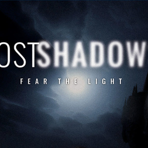 Lost Shadows | Fear The Light