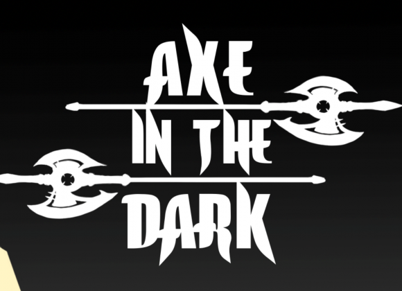 Axe in the Dark